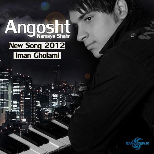Iman Gholami – Angosht Namaye Shahr