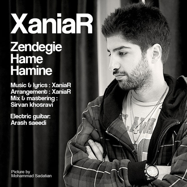 XaniaR – Zendegie Hame Hamine