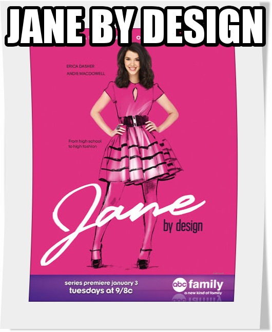 سریال Jane By Design فصل اول