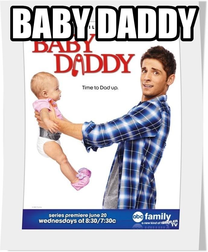 سریال Baby Daddy فصل اول
