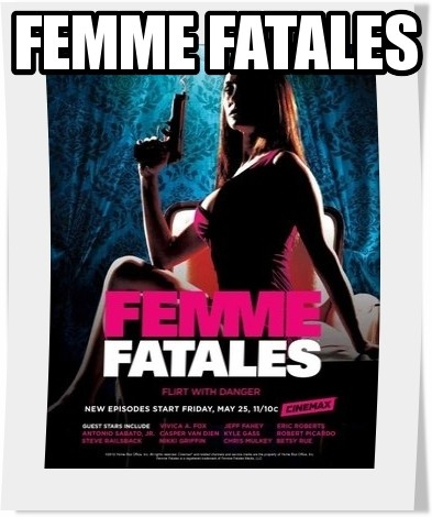 سریال Femme Fatales فصل دوم