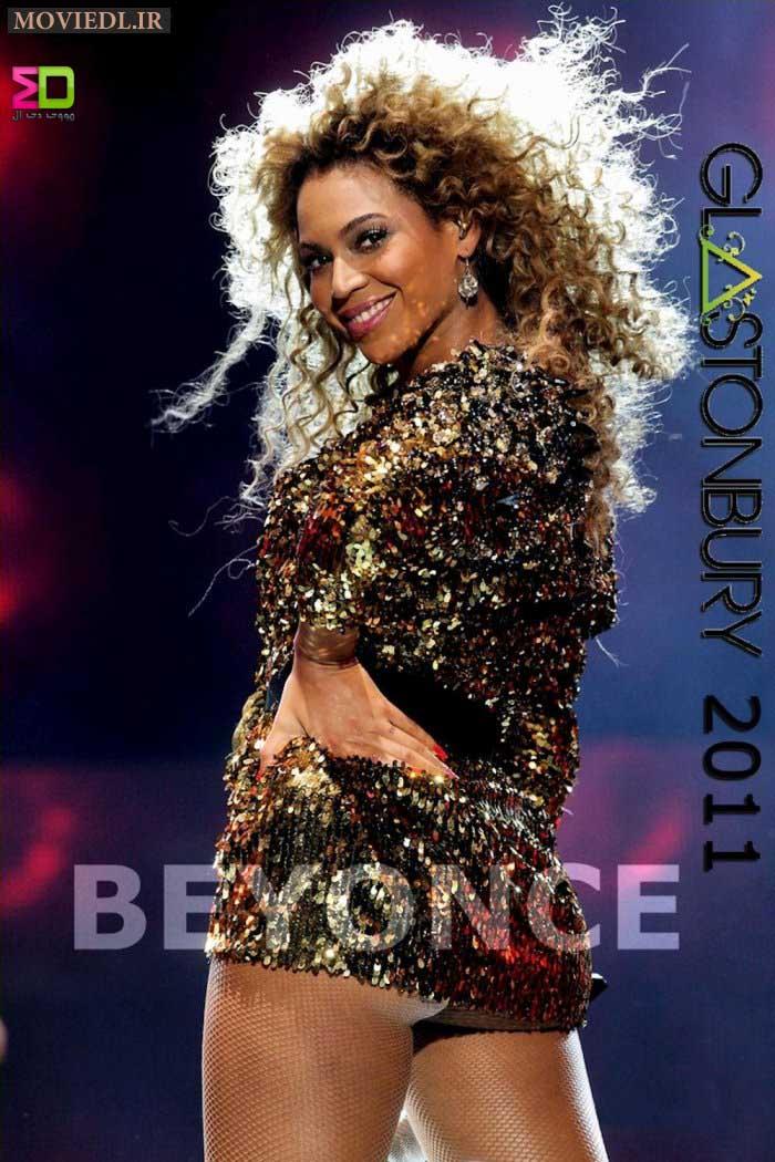 87555091212317007247 دانلود کنسرت زیبای Beyonce Glastonbury سال 2011