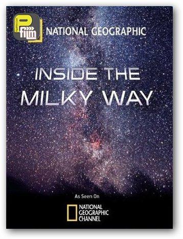 دانلود مستند رمز و رازهای راه شیری  دانلود مستند Inside the Milky Way 2010