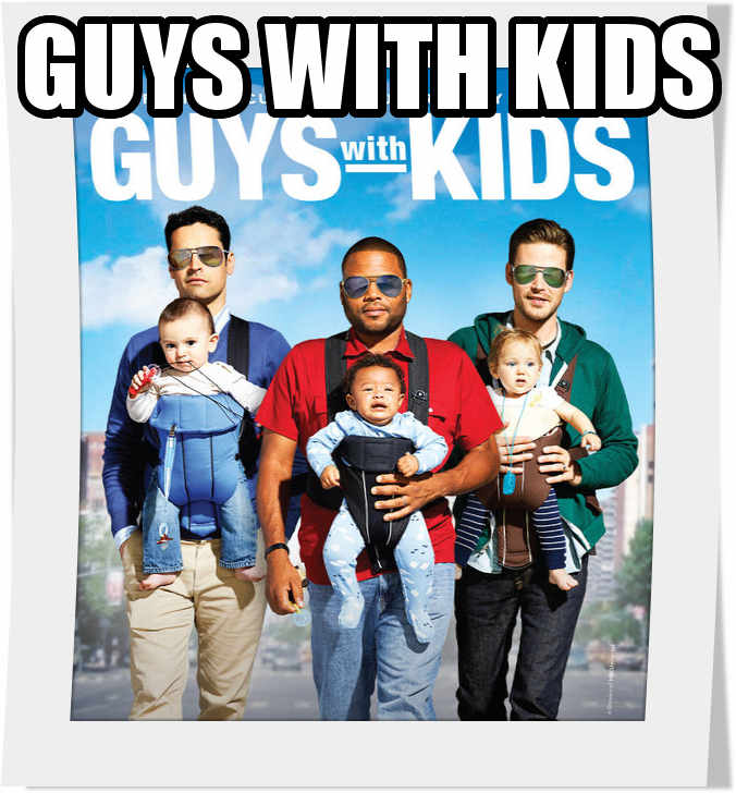 سریال guys with kids فصل اول
