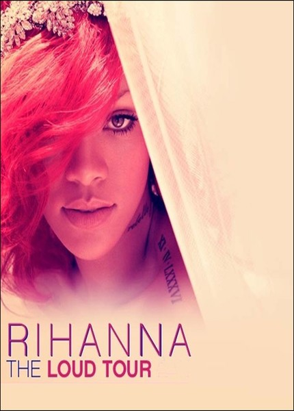 Rihanna Loud Tour Live دانلود تور Rihanna Loud Tour Live 2012