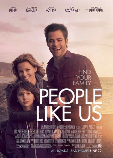 People Like Us 430 600  دانلود فیلم People Like Us 2012