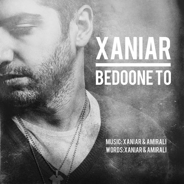 XaniaR Khosravi – Bedoone To