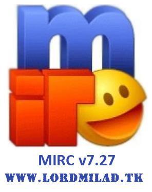 دانلود MIRC v7.27 مسنجری متفاوت و قدرتمند