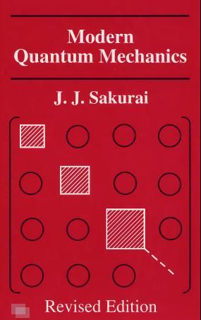 Modern Quantum Mechanics by Sakurai Download