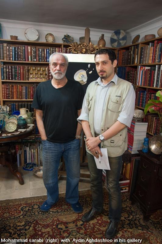 Mohammad sarabi  (right)  with  Aydin Aghdashloo in his gallery - 2012
