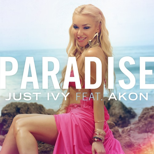 http://s3.picofile.com/file/7875654301/Akon_Ft_Just_Ivy_Paradise.jpg