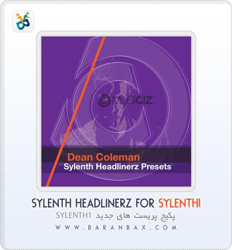 دانلود پریست سیلنت Sylenth HeadLinerZ for Sylenth1