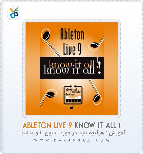 آموزش ایبلتون لایو Ableton Live 9 Know It All