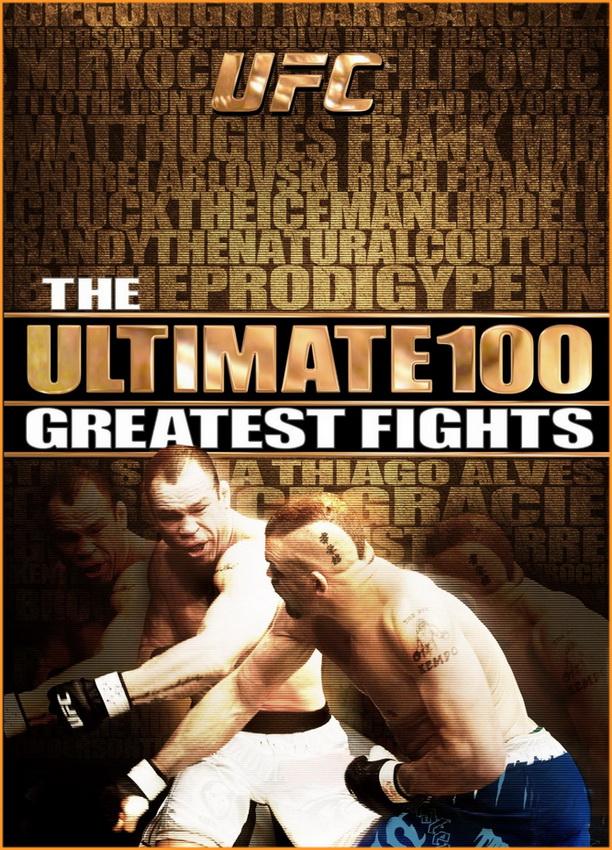 دانلود ۱۰۰ مسابقه برتر یو اف سی  UFC Ultimate 100 Greatest Fights-نسخه ی هایلایت