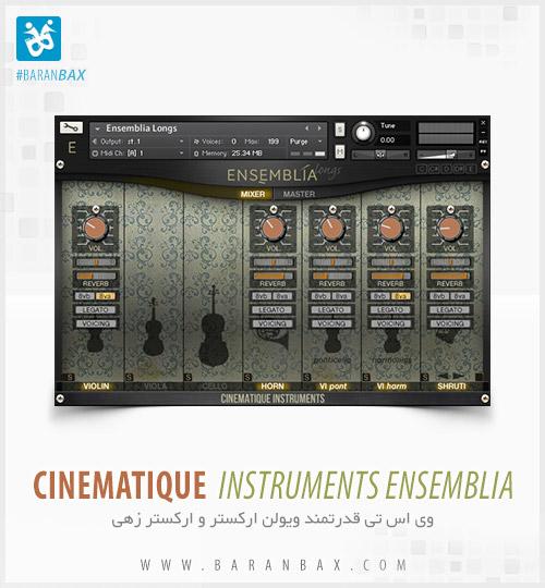 دانلود وی اس تی ارکسترال Cinematique Instruments Ensemblia 1.5
