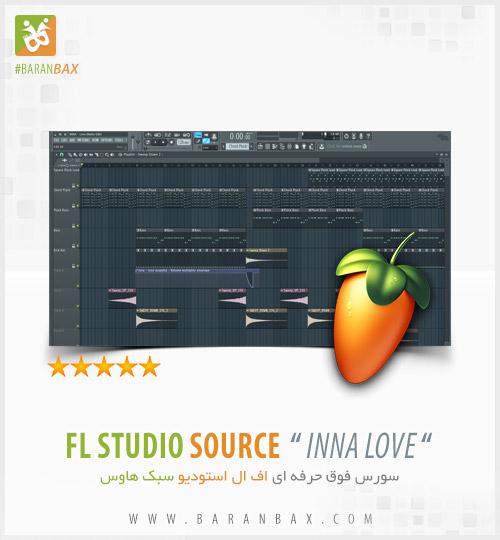 دانلود سورس اف ال استودیو سبک هاوس Inna Love FL Studio FLP