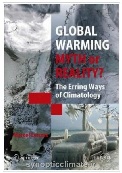 دانلود کتاب گرم شدن زمین - افسانه یا واقعیت؟ (marcel leroux)