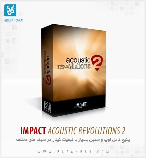 دانلود سمپل و لوپ گیتار Impact Soundworks Acoustic Revolutions 2