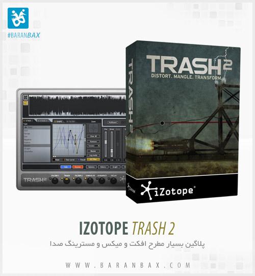 دانلود پلاگین مسترینگ موزیک iZotope Trash 2