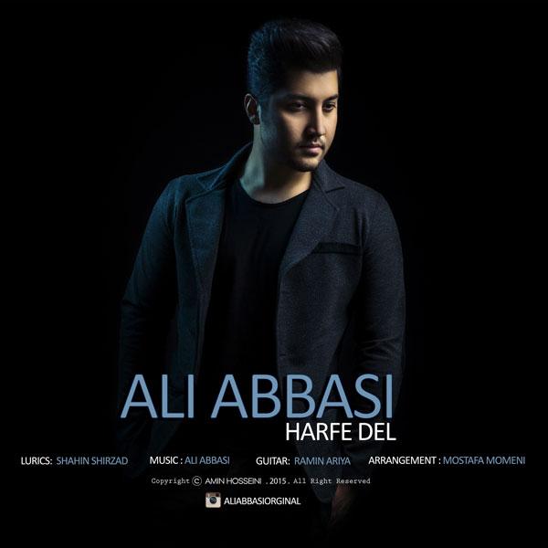 دانلود آهنگ جدید علی عباسی به نام حرف دل