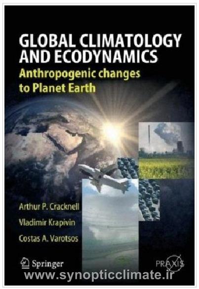 دانلود کتاب اقلیم جهانی و پویایی محیط زیست-Global Climatology and Eco-dynamic