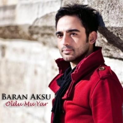 http://s3.picofile.com/file/8230196918/Baran_Aksu_Oldu_Mu_Yar.jpg