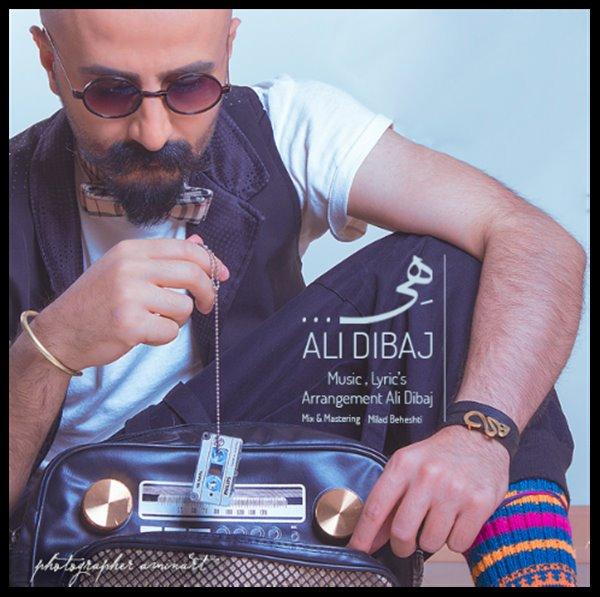 دانلود آهنگ جدید علی دیباج به نام هی