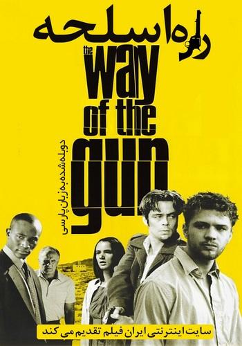 دانلود فیلم The Way of the Gun دوبله فارسی