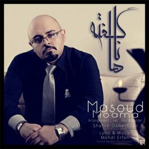Masoud Moama - Nagofteha