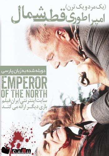 دانلود فیلم Emperor of the North دوبله فارسی